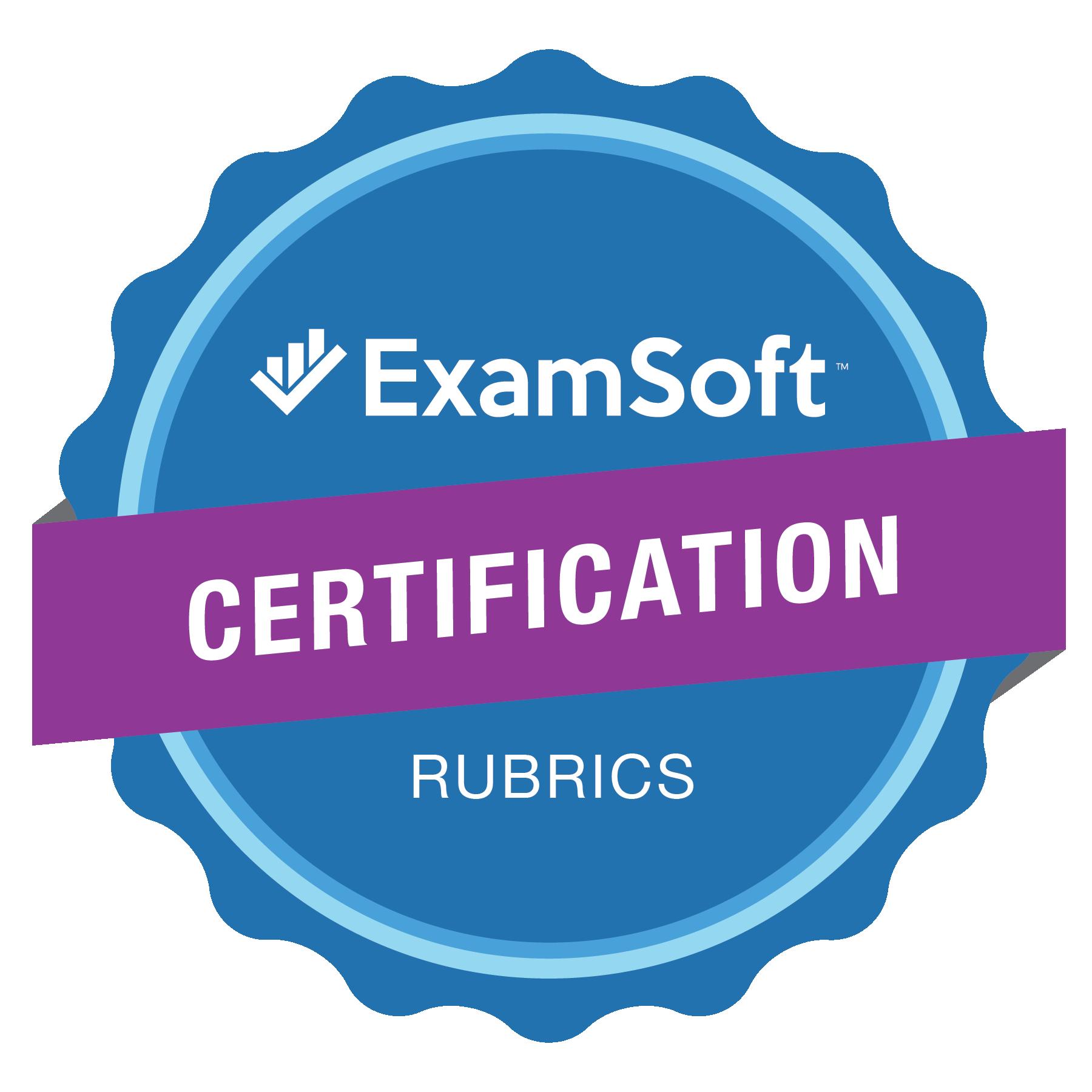 The ExamSoft Certification Rubrics Program Badge